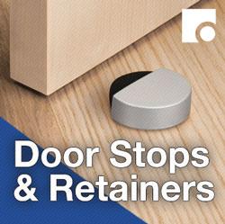Door Stops and Retainers