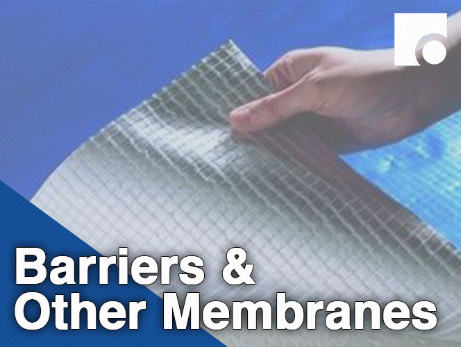 Barriers & Other Membranes