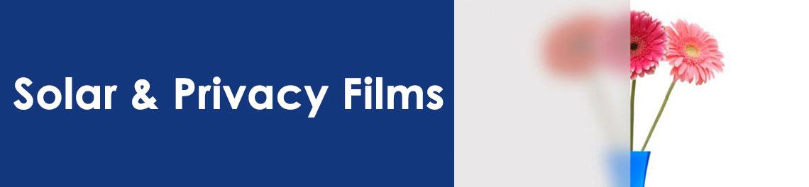 Solar & Privacy Films