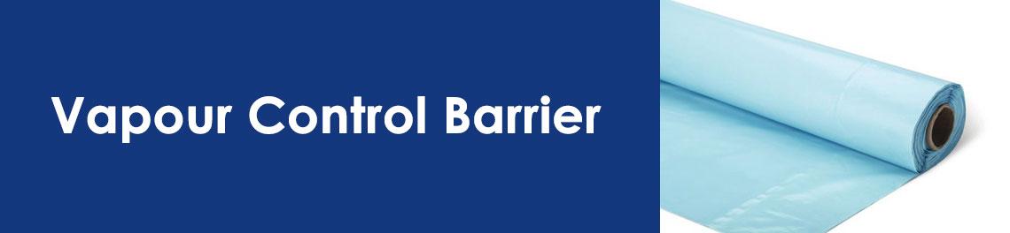 Vapour Control Barrier
