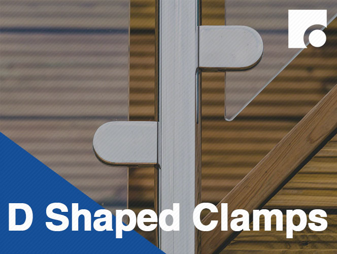 D Shaped Glass Clamps